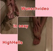 Wunschvideo in sexy High Heels