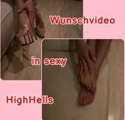 Wunschvideo in sexy High Heels