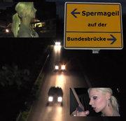 Spermageil auf der Bundesbrücke