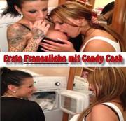 Erste Frauenliebe mit Candy Cash