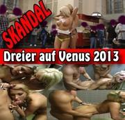 Skandal - Dreier auf Venus 2013