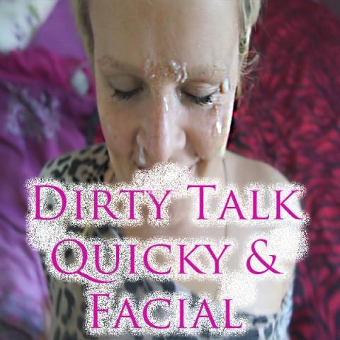 Dirty Talk Quikie u. Facial