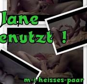 Jane genommen! ! !