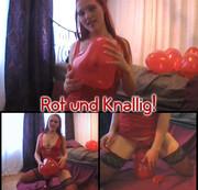 Rot und Knallig!